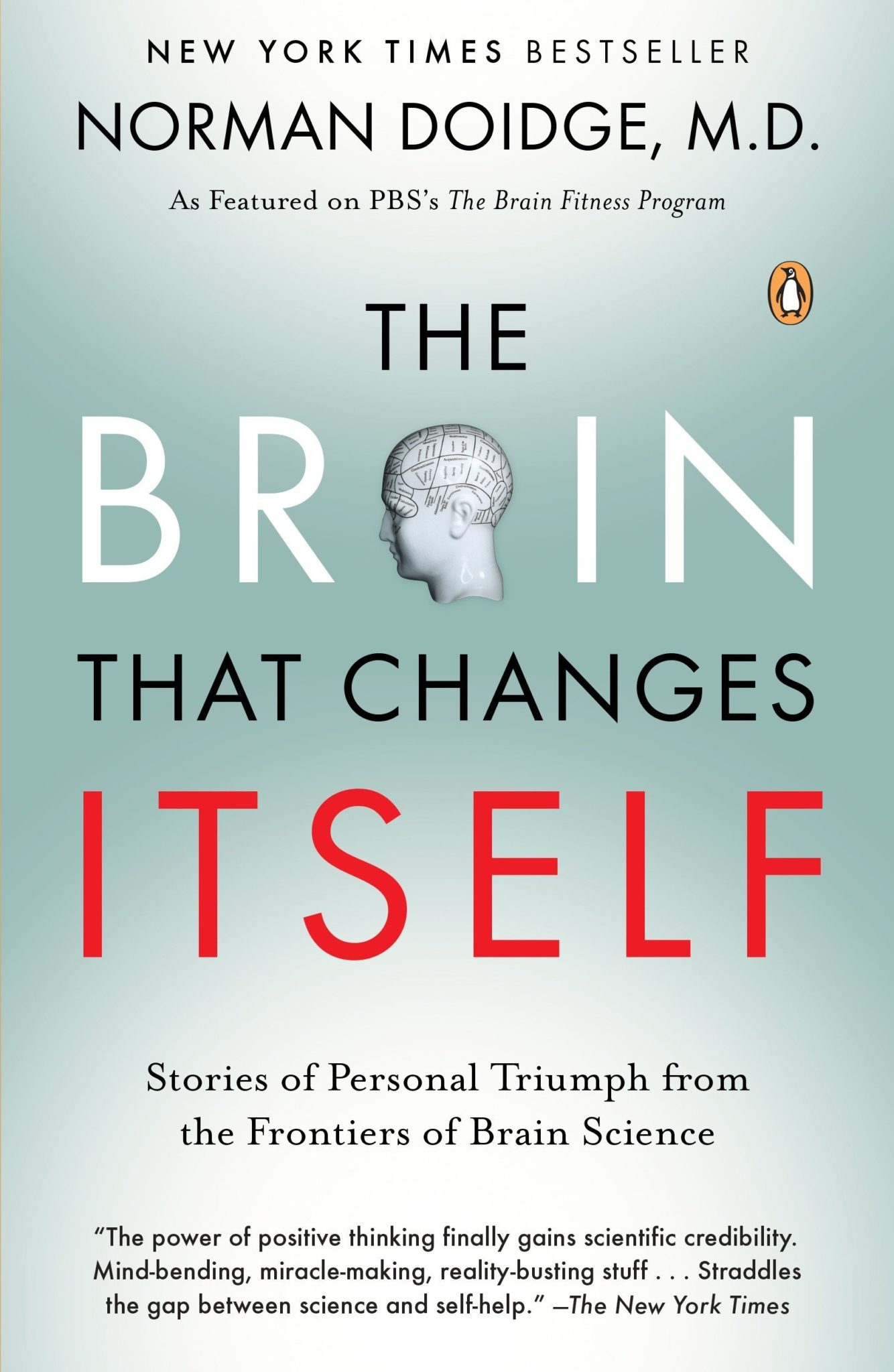 The Brain Change Itself by Norman Doidge