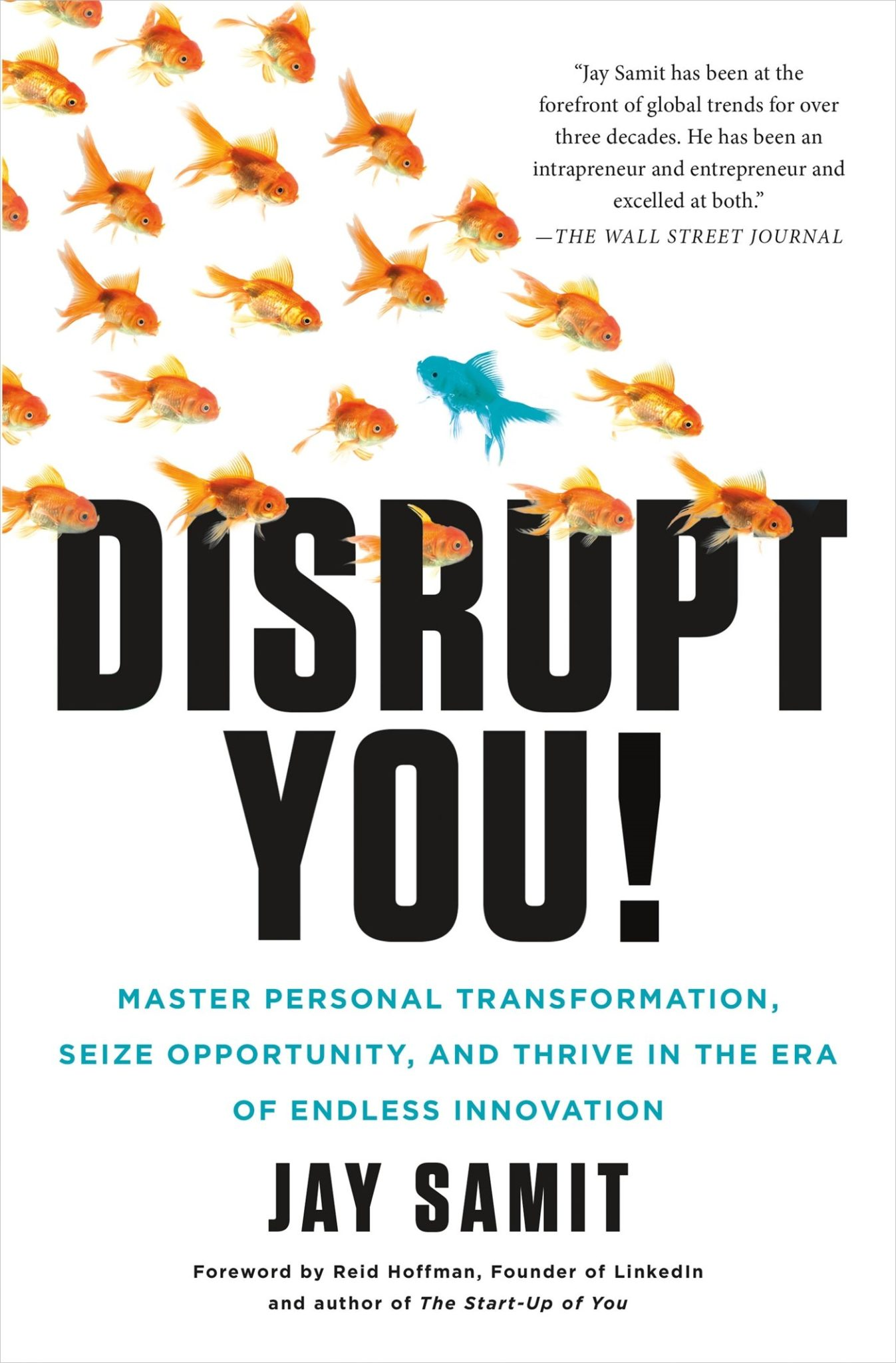 Disrupt You!: Master Personal Transformation, Seize Opportunity and Thrive In The Era of Endless Innovation